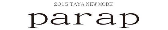 taya new mode 2015 parap
